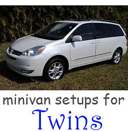 Minivan setups for twins